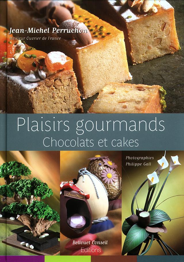 Jean-Michel Perruchon Plaisirs gourmands chocolats et cakes (フランス・パリ)