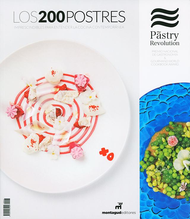 Pastry Revolution #PR47 LOS 200 POSTRES