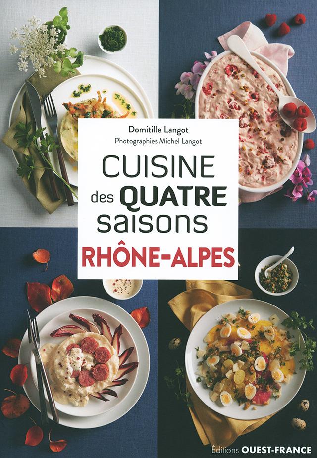 Cuisine des quatre saisons Rhone-Alpes  (フランス ローヌ・アルプ)