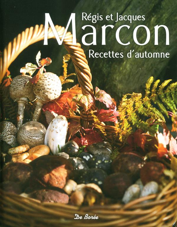 Regis et Jacques Marcon Recette d'automne (フランス サンボネ・ル・フロワ) 絶版
