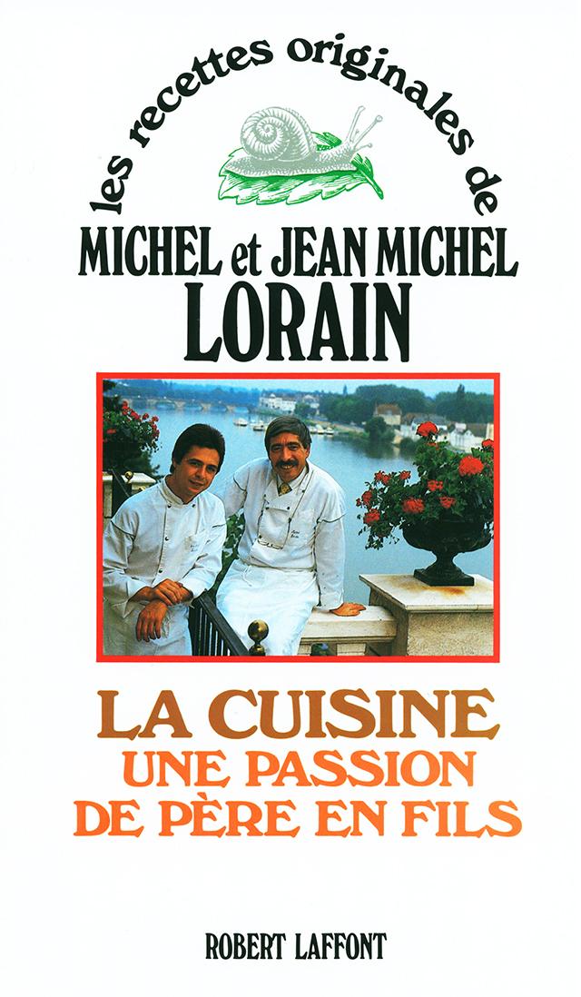 les recettes originales de MICHEL et JEAN MICHEL LORAIN (フランス・ブルゴーニュ)
