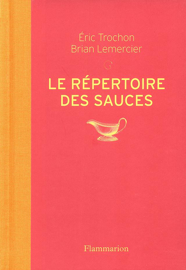 LE REPERTOIRE DES SAUCES (フランス・パリ)