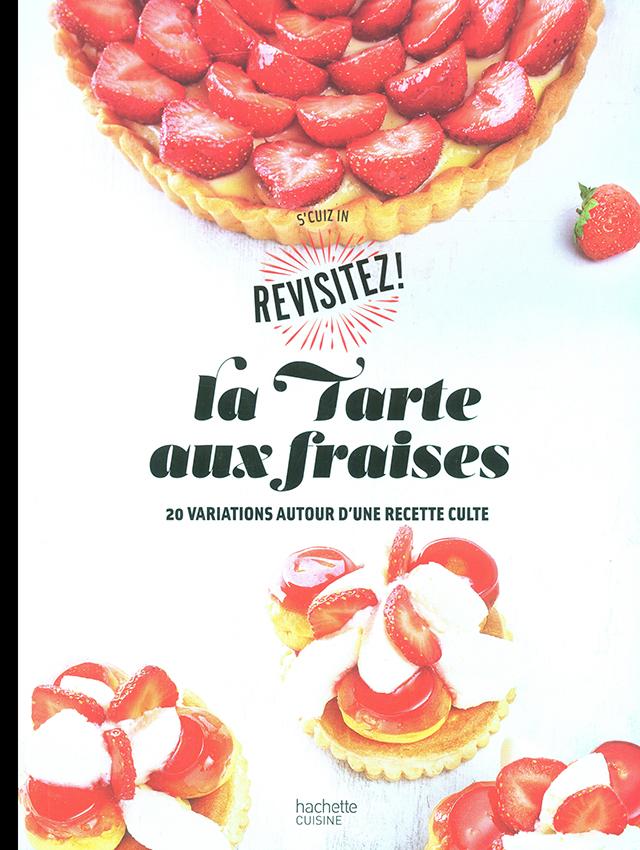 REVISITEZ La Tarte aux fraises (フランス)