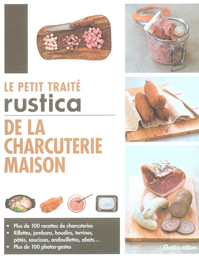 LE PETIT TRAITE RUSTICA DE LA CHARCUTERIE MAISON (フランス)