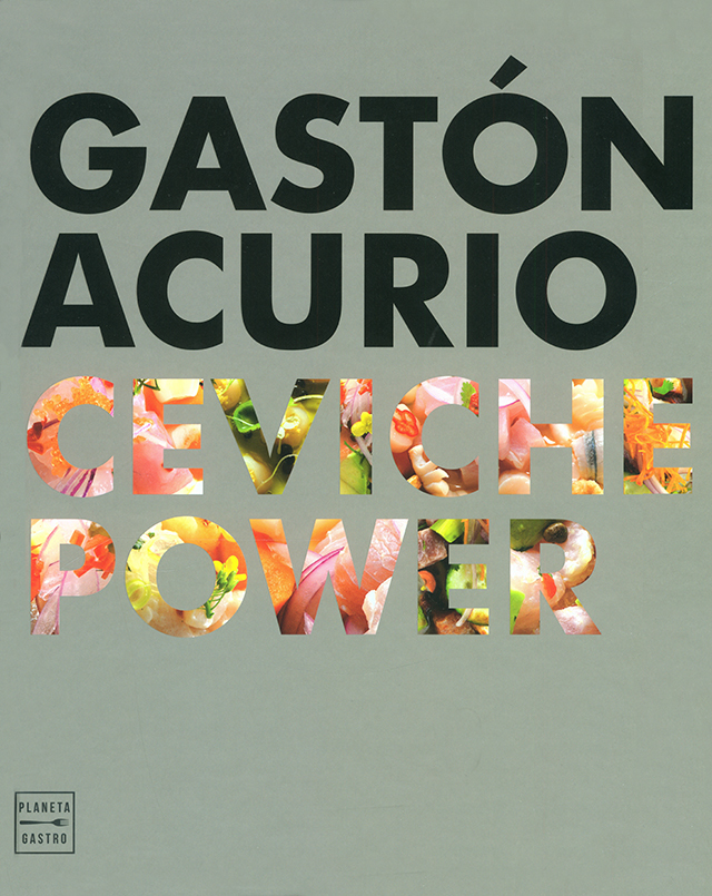 GASTON ACURIO CEVICHE POWER (ペルー)