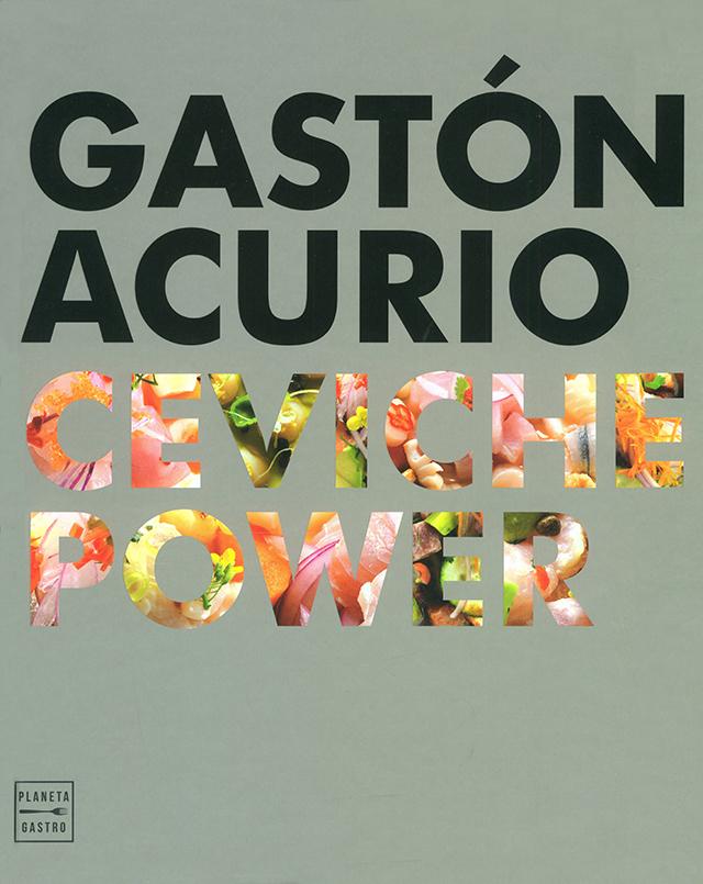 GASTON ACURIO CEVICHE POWER (ペルー)