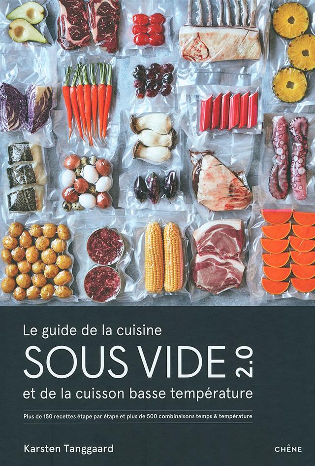 Le guide de la cuisine SOUS VIDE 2.0 (デンマーク) フランス語