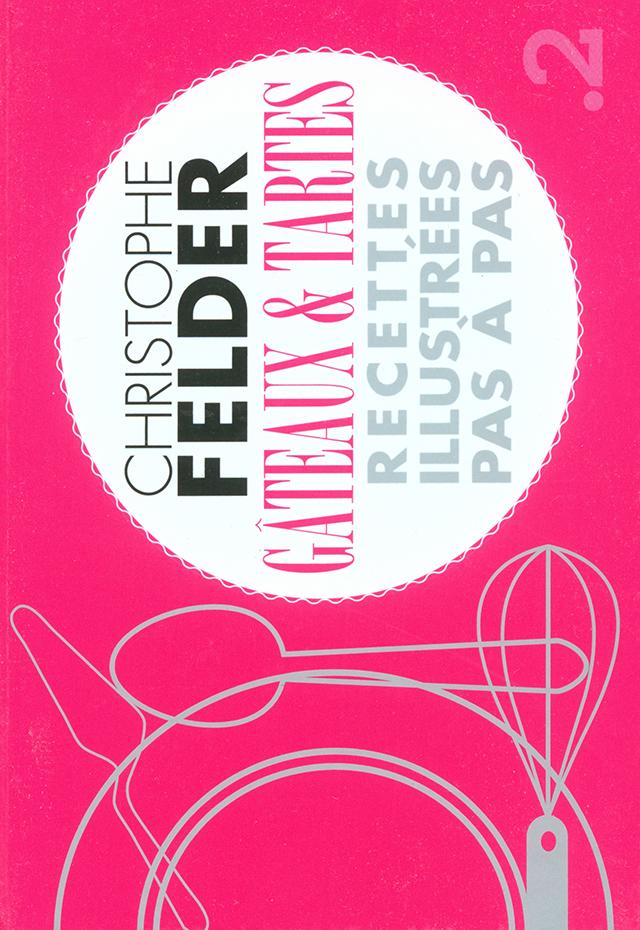 GATEAUX TARTES CHRISTOPHE FELDER (フランス・パリ)
