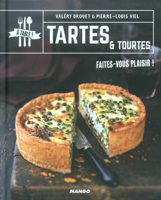 TARTES & TOURTES Faites-vous plaisir ! (フランス)