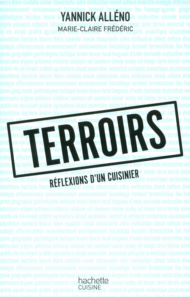 TERROIRS REFLEXIONS D'UN CUISINIER  (フランス・パリ)