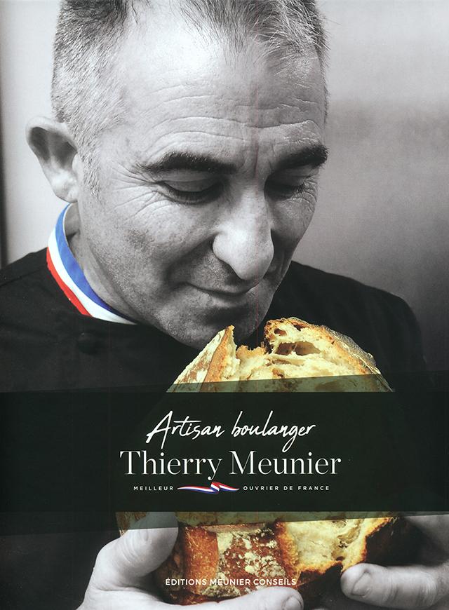 Artisan boulanger  Thierry Meunier (フランス)