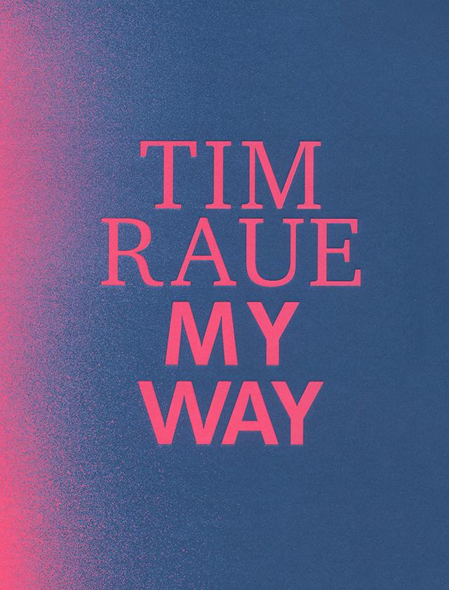 TIM RAUE MY WAY (ドイツ・ベルリン)
