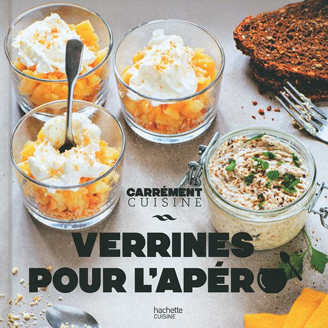 CARREMENT CUISINE VERRINES POUR L'APERO (フランス)
