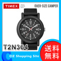 送料無料 時計 腕時計 TIMEX オーバーサイズ キャンパー 腕時計 メンズ ブラック T2N364