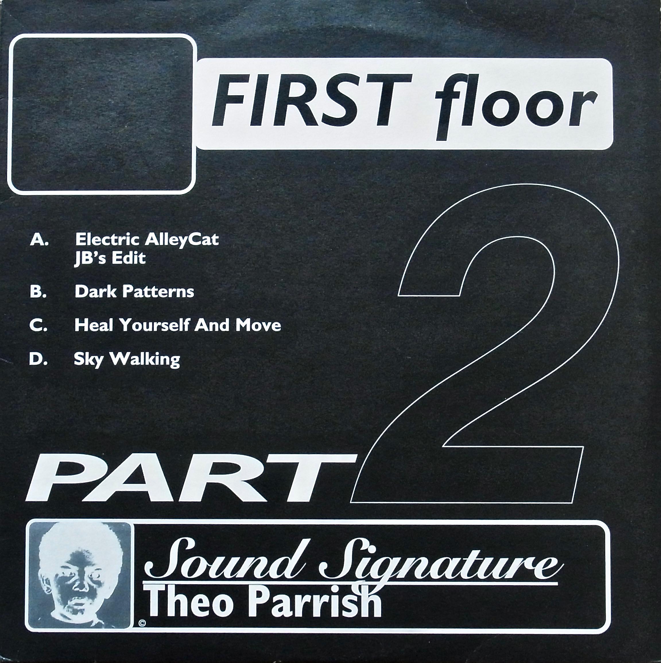THEO PARRISH / First Floor (Part 2)