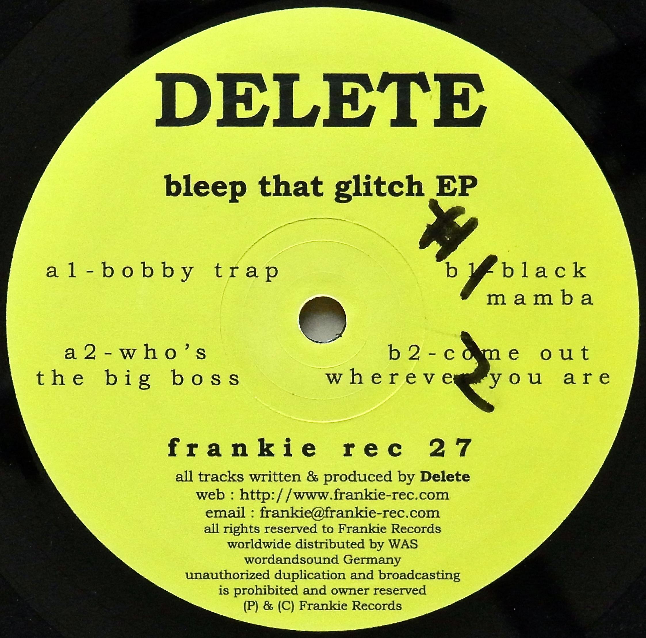 DELETE / Bleep That Glitch EP
