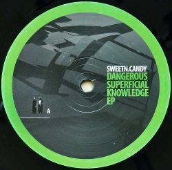 SWEET'N CANDY / Dangerous Superficial