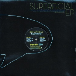 3 CHANNELS / Superficial EP