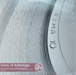 V.A. / Soma 10 Anthology