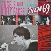 SHAM 69 / Angels With Dirty Faces - The Best Of Sham 69