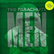 THE PARACHUTE MEN / If I Could Wear Your Jacket...?