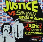 JUSTICE vs SIMIAN ・ JUSTICE vs GAMBIT, ESPION / Never Be Alone ・ Steamulation ・ Anything Is Possible (Chateau Flight Remix)