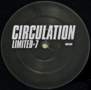 CIRCULATION / Limited #7