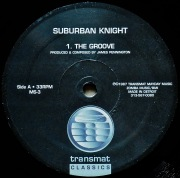 SUBURBAN KNIGHT / The Groove