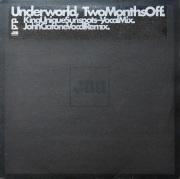 UNDERWORLD / Two Months Off