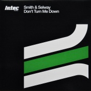SMITH & SELWAY / Don't Turn Me Down