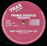 FRANKIE KNUCKLES / Baby Wants To Ride ・ Your Love