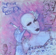 SOFT CELL / Torch