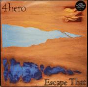 4HERO / Escape That