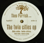 THEO PARRISH / The Twin Cities EP