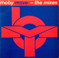 MOBY / Move - The Mixes