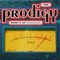 THE PRODIGY / Wind It Up (Rewound)