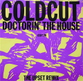 COLDCUT / Doctorin' The House (The Upset Remix)