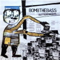 BOMB THE BASS / Butterfingers
