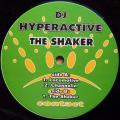 DJ HYPERACTIVE / The Shaker