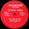 TO KOOL CHRIS / Can You Feel The Beat