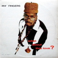 Mr. FINGERS / What About This Love?