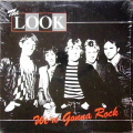 THE LOOK / We're Gonna Rock