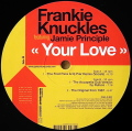 FRANKIE KNUCKLES / Your Love