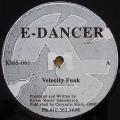 E-DANCER / Velocity Funk