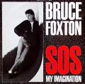BRUCE FOXTON / S.O.S. My Imagination