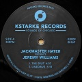 JACKMASTER HATER Presents JEREMY WILLIAMS / The Split