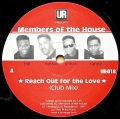 UR Presents MEMBERS OF THE HOUSE / Reach Out For The Love