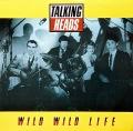 TALKING HEADS / Wild Wild Life