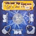 """LITTLE LOUIE"" VEGA Featuring ARNOLD JARVIS / Life Goes On"