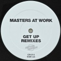 MASTERS AT WORK / Get Up (Remixes)